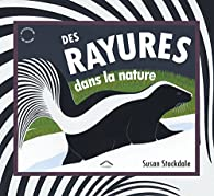 Des rayures dans la nature par Susan Stockdale