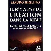 Il n'y a pas de création dans la Bible : La genèse nous raconte