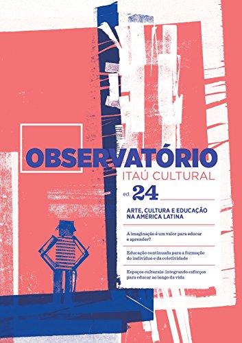 Revista Observatório Itaú Cultural - N. 24