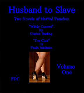 Beloved Husband to Servile Cuckold & Husband to Cuckold... and Worse - Two Novels in One Volume
