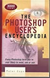 The Photoshop User's Encyclopedia, Peter Cope, 1586634607