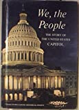 img - for We, the people;: The story of the United States Capitol, its past and its promise book / textbook / text book