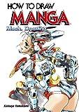 How to Draw Manga: Mech. Drawing (How to Draw Manga) (v. 32)