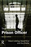 img - for The Prison Officer by Alison Liebling (2011-02-20) book / textbook / text book