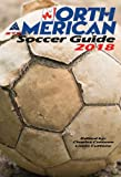 img - for North American Soccer Guide 2018 book / textbook / text book