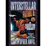 Interstellar Patrol II: The Federation of Humanity