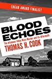 Blood Echoes: The Infamous Alday Mass Murder and Its Aftermath