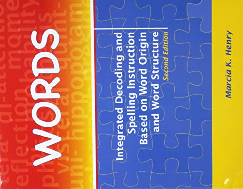 (Words: Integrated Decoding and Spelling Instruction Based on Word Origin and Word Structure Kit)