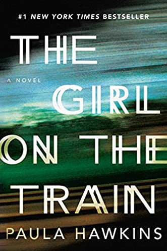 The Girl on the Train Hardcover by Paula Hawkins