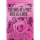 The Soul of a Poet, Rich as a Rose...: My Memoir & a Collection of Poems