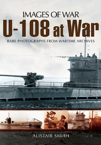 U-108 at War (Images of War)