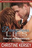 download ebook dangerous lies: sawyer and amethyst: (an emerald falls romance, book two) (volume 2) pdf epub