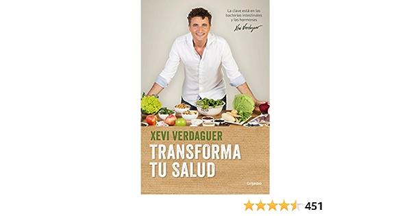 Transforma Tu Salud Transform Your Health Divulgación Spanish Edition Verdaguer Xevi 9788425353826 Amazon Com Books