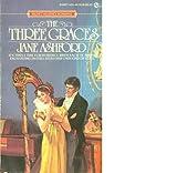 The Three Graces, Jane Ashford, 0451145844