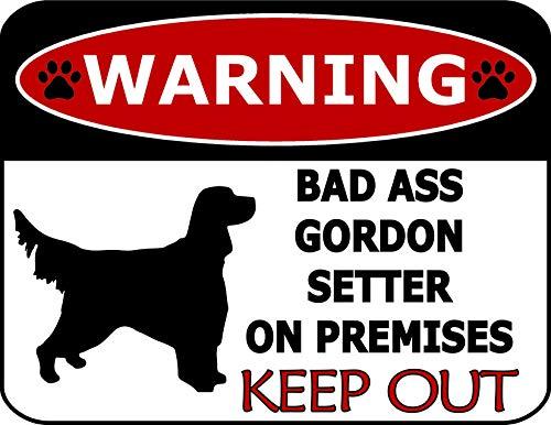 Top Shelf Novelties Warning Bad Ass Gordon Setter On Premises Keep Out (Silhouette) Laminated Dog Sign SP1225 (Includes Bonus I Love My Dog Decal) (Gordon Setter Silhouette)