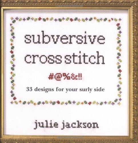 Subversive Cross Stitch Julie Jackson 40 Amazon Books Simple Funny Cross Stitch Patterns Free