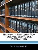 Handbuch der Lehre Von der Verteilung der Primzahelen, Edmund Landau, 1144668883