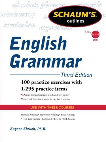Schaum's Outline of English Grammar, Third Edition (Schaum's Outlines)