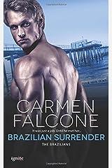 Brazilian Surrender (The Brazilians) (Volume 3) Paperback