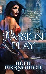 Passion Play (River of Souls) Mass Market Paperback – April 24, 2012 by Beth Bernobich  (Author)