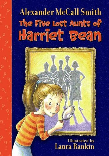 Book cover for The Five Lost Aunts of Harriet Bean