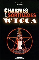 Charmes et Sortilèges Wicca