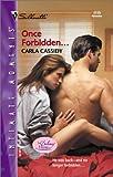 Once Forbidden..., Carla Cassidy, 0373271859