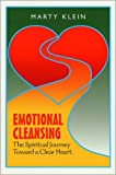Emotional Cleansing, Marty Klein, 0887393470