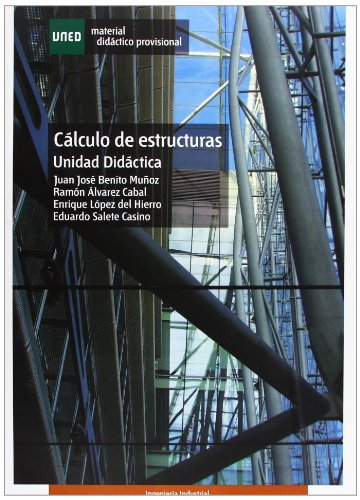 Descargar Libro Cálculo De Estructuras. Unidad Didáctica Juan José Benito MuÑoz