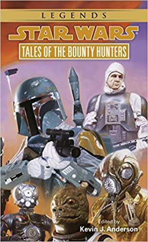 Tales Of The Bounty Hunters By Kevin J Anderson