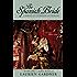 The Spanish Bride: A Novel of Catherine of Aragon (Tudor Women Series)