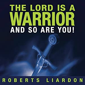 The Lord is a Warrior and so are you Audiobook