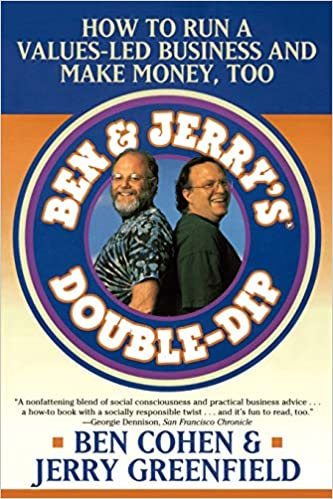 Descarga gratuita Ben Jerry's Double Dip: How To Run A Values Led Business And Make Money Too: Lead With Your Values And Make Money Too PDF