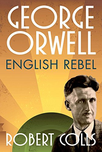 Image of George Orwell: English Rebel