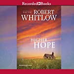 Higher Hope: Tides of Truth, Book 2 | Robert Whitlow