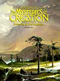 Unlocking the Mysteries of Creation, Dennis Petersen, 0890511373