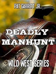 Deadly Manhunt: Wild West Series