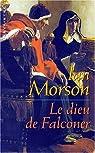 Le dieu de Falconer par Morson