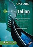 img - for Oxford Take Off In Italian: The Complete Language-learning Kit Book-and-CD Package (Take Off In Series) book / textbook / text book