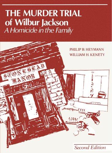 The Murder Trial of Wilbur Jackson (Criminal Justice Series)