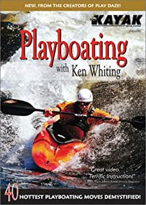 Playboating with Ken Whiting