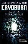 La saga Vorkosigan, tome 19 : Cryoburn par Loïs McMaster Bujold