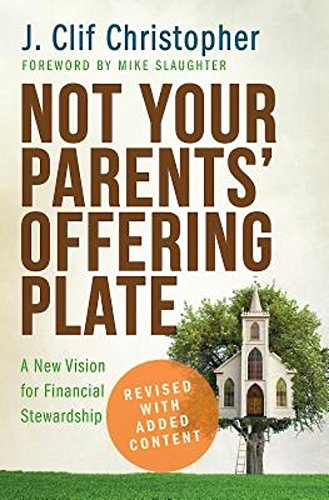 Price comparison product image Not Your Parents' Offering Plate: A New Vision for Financial Stewardship