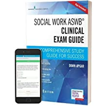 Social Work ASWB Clinical Exam Guide, Second Edition: A Comprehensive Study Guide for Success (Book + Free App)