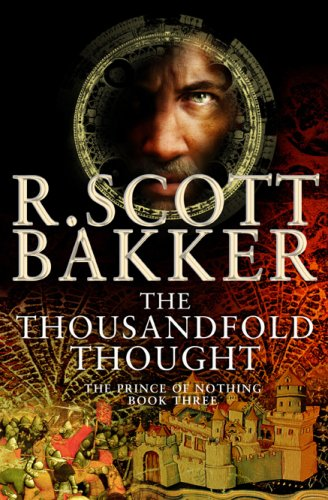 Download The Thousandfold Thought (The Prince of Nothing, Book 3) ebook