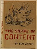 The Shape of Content, Ben Shahn, 0674805658