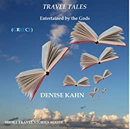 Entertained by the Gods (Travel Tales) by [Kahn, Denise]