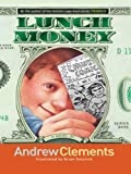 Lunch Money, Andrew Clements, 0786280360