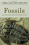 Fossils (A Golden Guide from St. Martin's Press)