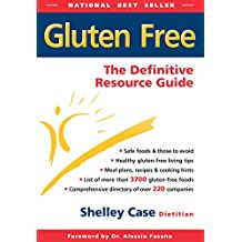 Gluten Free: The Definitive Resource Guide